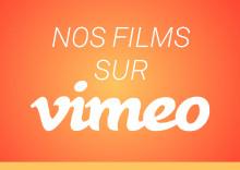 Les derniers projets sur Vimeo